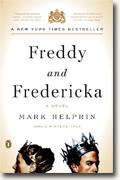 Buy *Freddy & Fredericka* by Mark Helprin online