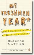 Buy *My Freshman Year: What a Professor Learned by Becoming a Student* by Rebekah Nathan online