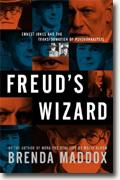 Buy *Freud's Wizard: Ernest Jones and the Transformation of Psychoanalysis* by Brenda Maddox online