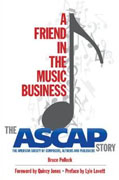Buy *A Friend in the Music Business: The ASCAP Story (Legacy Series)* by Bruce Pollocko nline