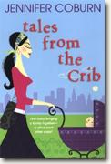*Tales from the Crib* by Jennifer Coburn
