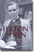 Buy *Meet Fulton Sheen: Beloved Preacher and Teacher of the Word* by Janel Rodriguez online