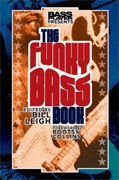 *Bass Player Presents The Funky Bass Book* by Bill Leigh