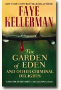Buy *The Garden of Eden & Other Criminal Delights* by Faye Kellerman online