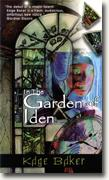 Buy *In the Garden of Iden: A Novel of the Company, Book I* online