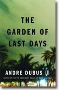 *The Garden of Last Days* by Andre Dubus III