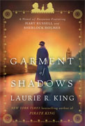 *Garment of Shadows* by Laurie R. King