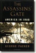 Buy *The Assassin's Gate: America in Iraq* by George Packer online