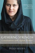 Buy *Gathering Strength: Conversations with Afghan Women* by Peggy Kelsey online
