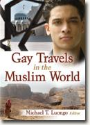 Michael T. Luongo's *Gay Travels in the Muslim World*
