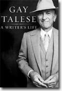 *A Writer's Life* by Gay Talese