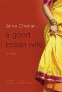 Buy *A Good Indian Wife* by Anne Cherian online