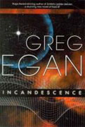 Buy *Incandescence* by Greg Egan