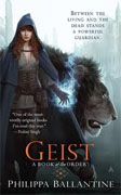 *Geist (A Book of the Order)* by Philippa Ballantine