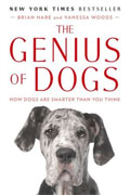 *The Genius of Dogs: How Dogs Are Smarter Than You Think* by Brian Hare and Vanessa Woods