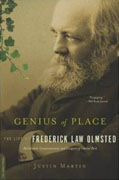 *Genius of Place: The Life of Frederick Law Olmsted (A Merloyd Lawrence Book)* by Justin Martin