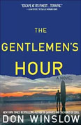 *The Gentlemen's Hour* by Don Winslow