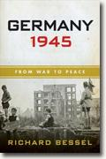 Buy *Germany 1945: From War to Peace* by Richard Bessel online