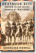 Buy *Gertrude Bell: Queen of the Desert, Shaper of Nations* by Georgina Howell online