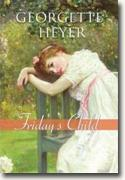 Buy *Friday's Child* by Georgette Heyer online