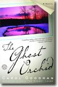 Buy *The Ghost Orchid* by Carol Goodman online