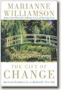 Buy *The Gift of Change: Spiritual Guidance for a Radically New Life* online