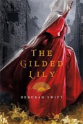 *The Gilded Lily* by Deborah Swift