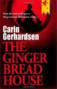 *The Gingerbread House (Volume I)* by Carin Gerhardsen