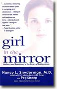 Buy *Girl in the Mirror: Mothers and Daughters in the Years of Adolescence* online