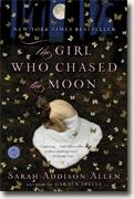 *The Girl Who Chased the Moon* by Sarah Addison Allen