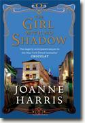 Buy *The Girl with No Shadow* by Joanne Harrisonline