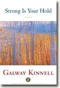 Buy *Strong is Your Hold: Poems* by Galway Kinnell online