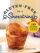 Buy *Gluten-Free on a Shoestring: 125 Easy Recipes for Eating Well on the Cheap* by Nicole Hunn online