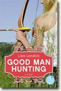 Buy *Good Man Hunting* by Lisa Landolt online