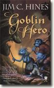*Goblin Hero* by Jim C. Hines