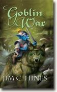 Buy *Goblin War* by Jim C. Hines