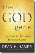 Buy *The God Gene: How Faith is Hardwired into our Genes* online