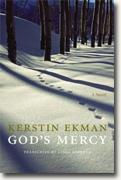 *God's Mercy (European Women Writers)* by Kerstin Ekman, translated by Linda Schenk