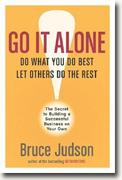 Buy *Go It Alone!: The Secret to Building a Successful Business of Your Own* online