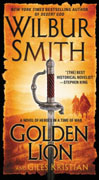 *Golden Lion (Heroes in a Time of War)* by Wilbur Smith