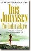 Buy *The Golden Valkyrie* by Iris Johansen online
