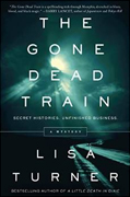 *The Gone Dead Train* by Lisa Turner