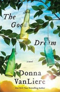 Buy *The Good Dream* by Donna VanLiereonline