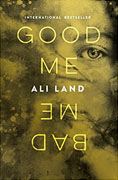 Buy *Good Me Bad Me* by Ali Landonline