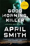 Buy *Good Morning, Killer* by April Smith online