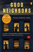 *Good Neighbors* by Ryan David Jahn