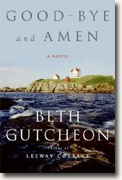 Buy *Good-Bye and Amen* by Beth Gutcheon online