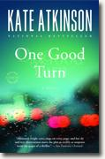 *One Good Turn* by Kate Atkinson