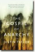 *The Gospel of Anarchy* by Justin Taylor