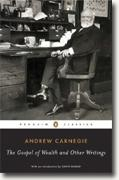 *The Gospel of Wealth and Other Writings* by Andrew Carnegie